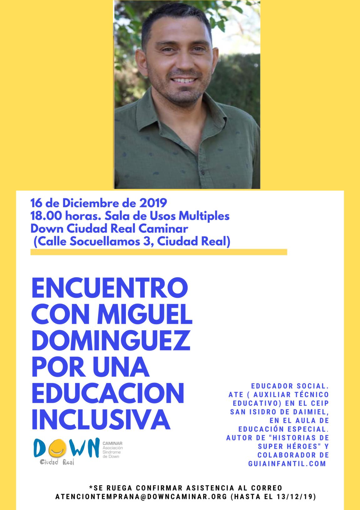 Encuentro Con Miguel Dominguez por una Educación Inclusiva